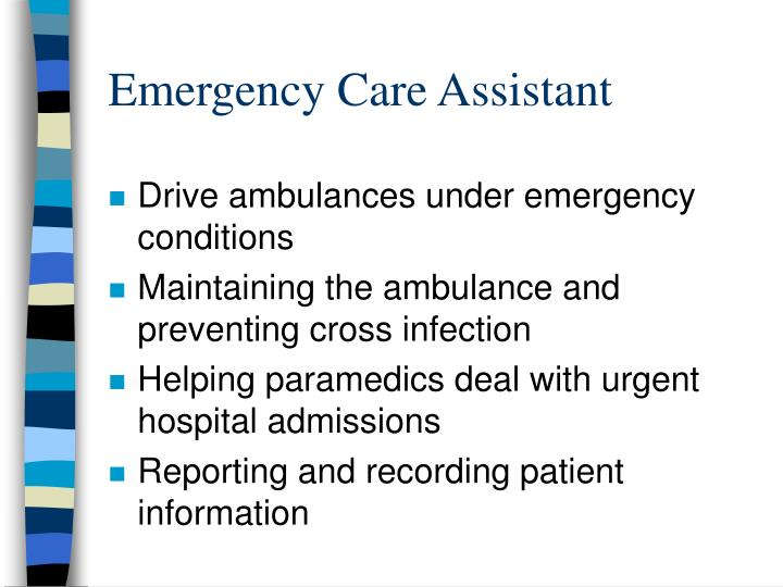 Emergency Care Assistant
