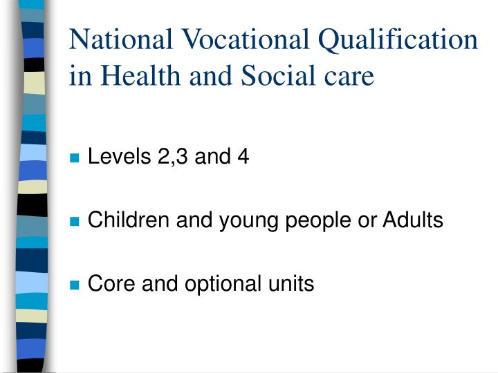 National Vocational Qualification in Health and Social care