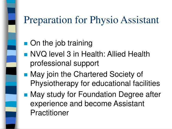 Preparation for Physio Assistant