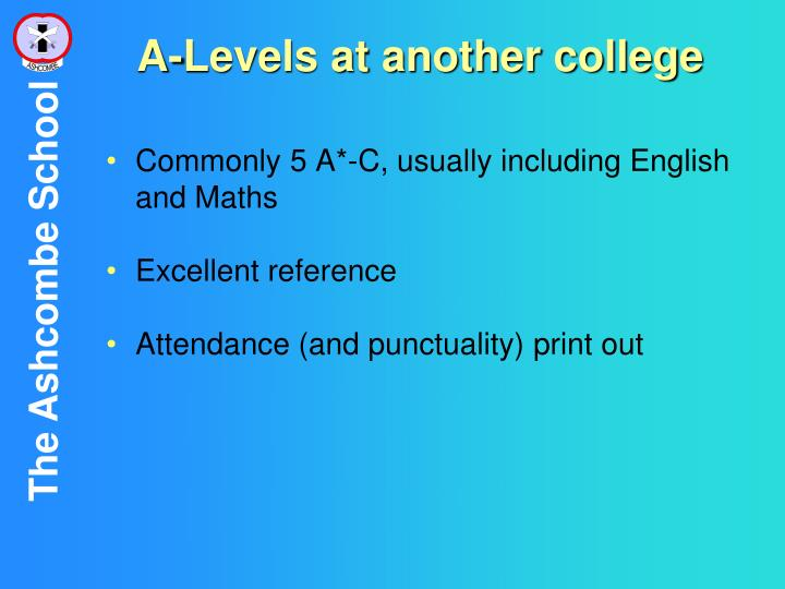 A-Levels at another college