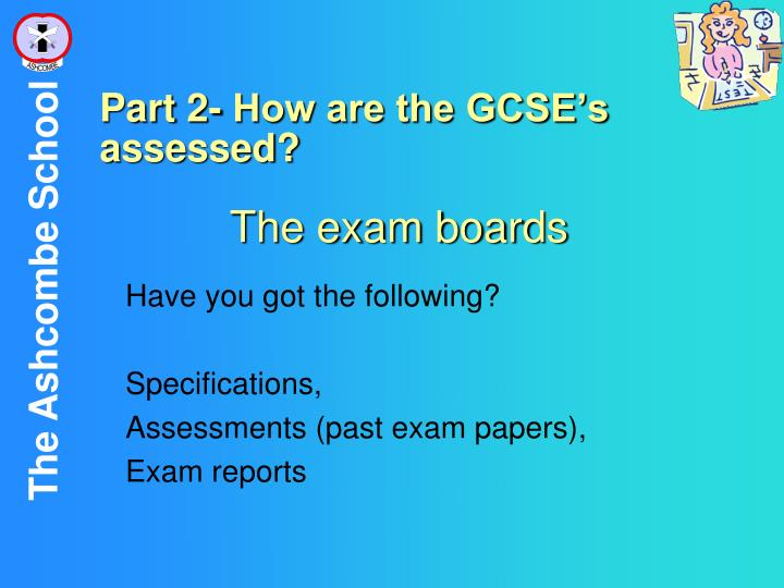 The exam boards