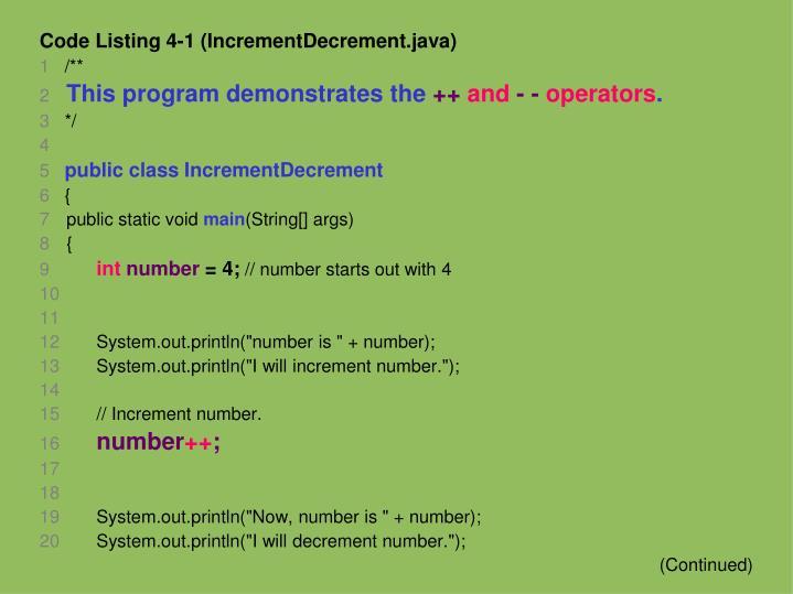 Code Listing 4-1 (IncrementDecrement.java)
