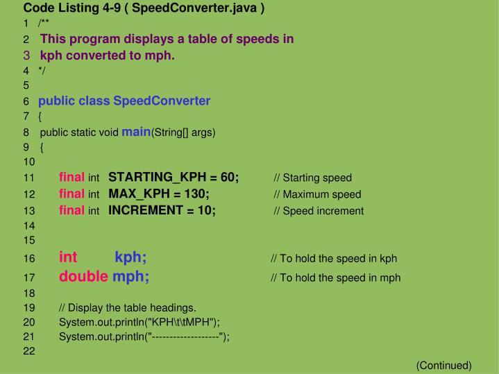 Code Listing 4-9 ( SpeedConverter.java )