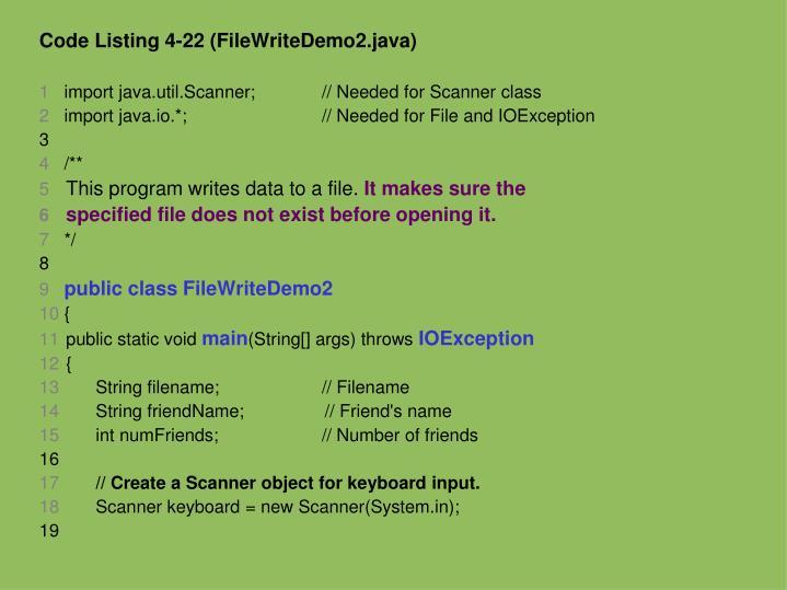 Code Listing 4-22 (FileWriteDemo2.java)