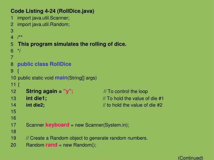 Code Listing 4-24 (RollDice.java)