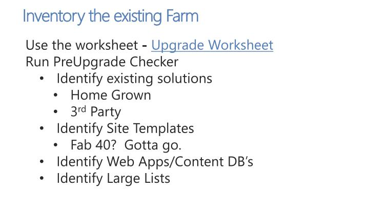 Inventory the existing Farm