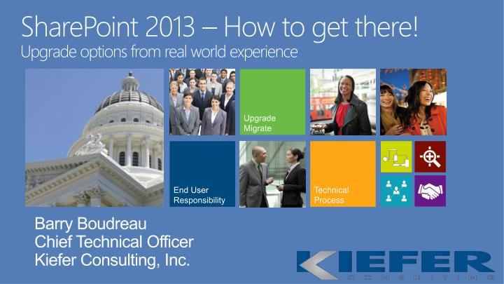 Sharepoint 2013 how to get there upgrade options from real world experience