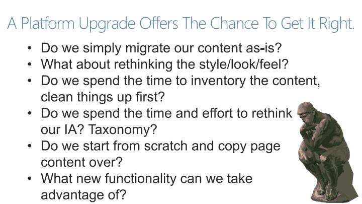A Platform Upgrade Offers The Chance To Get It Right.