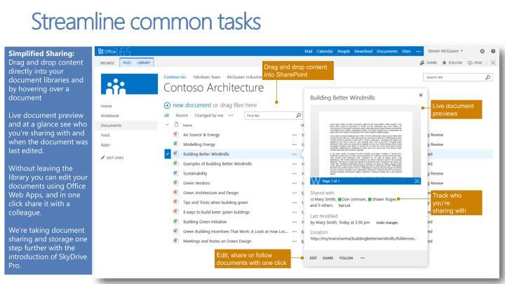 Streamline common tasks