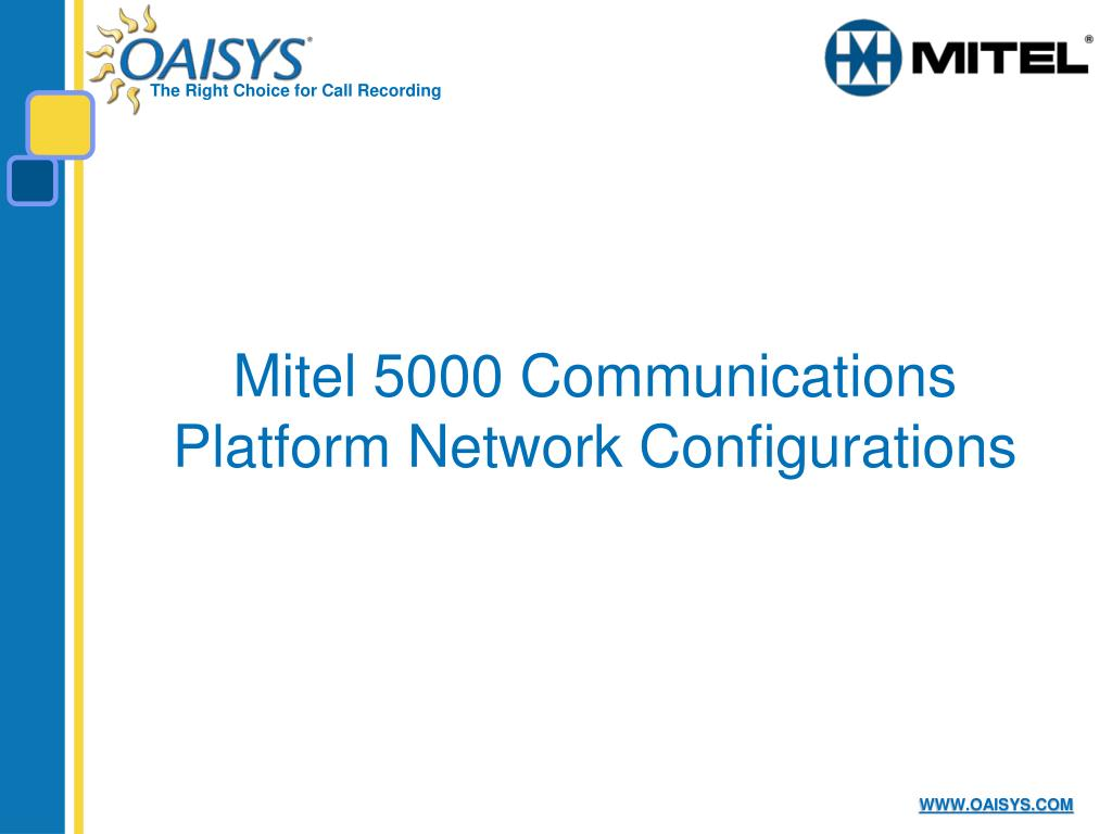 PPT - OAISYS and Mitel: PowerPoint Presentation - ID:5647775