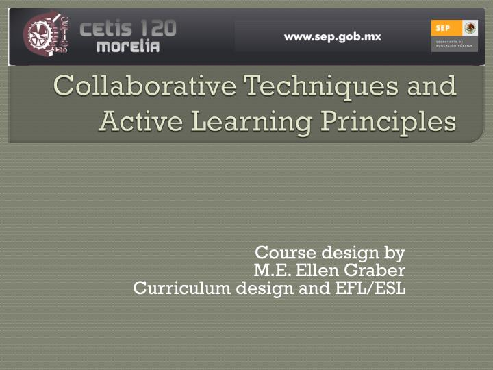 collaborative techniques and active learning principles n.