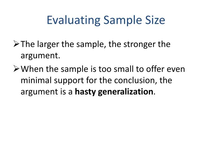 Evaluating Sample Size