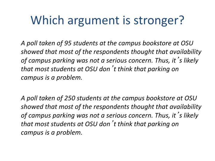 Which argument is stronger?
