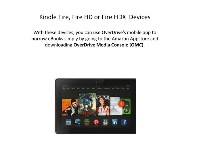 Kindle Fire, Fire HD or Fire HDX  Devices
