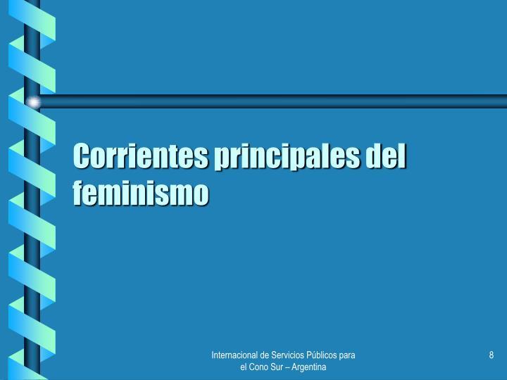 Corrientes principales del feminismo