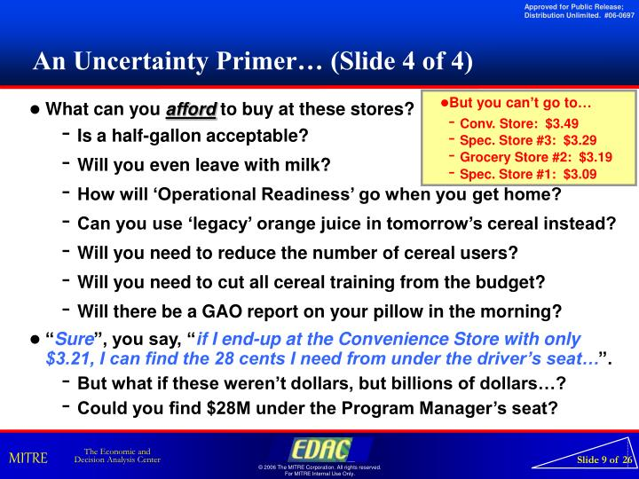 An Uncertainty Primer… (Slide 4 of 4)
