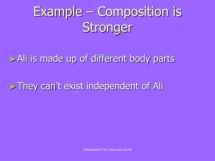 Example – Composition is Stronger