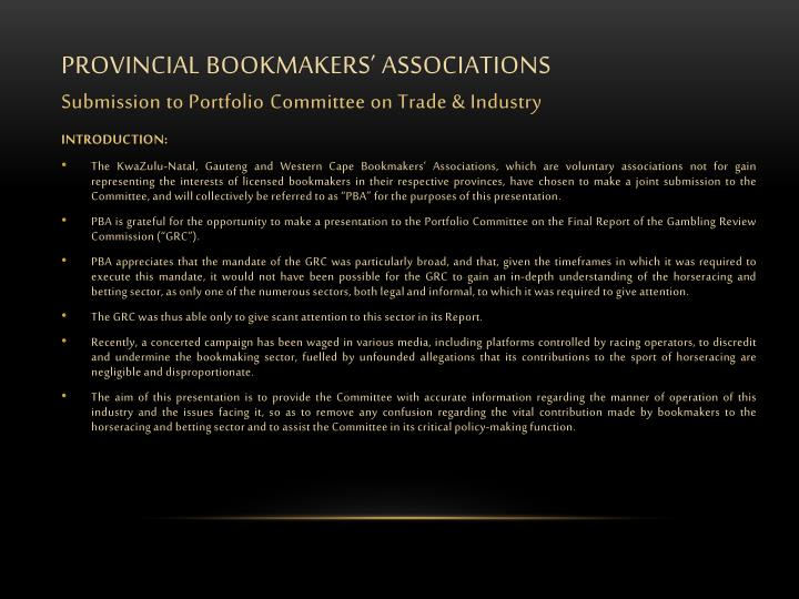 Provincial bookmakers associations submission to portfolio c ommittee on trade industry1