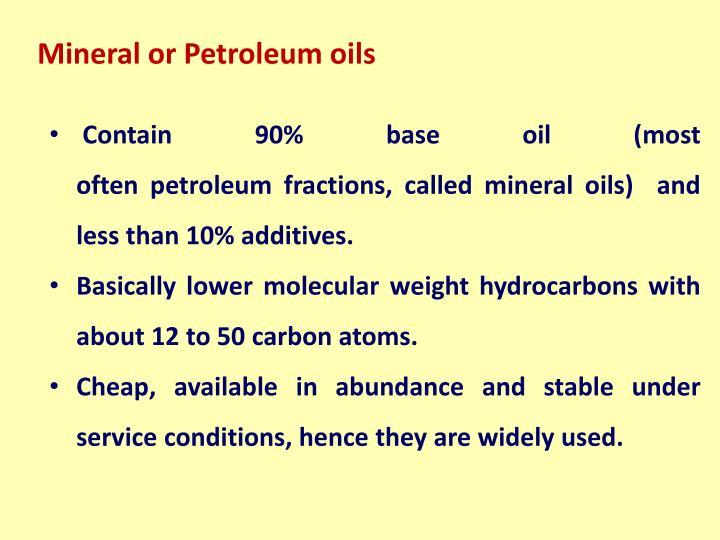 Mineral or Petroleum oils