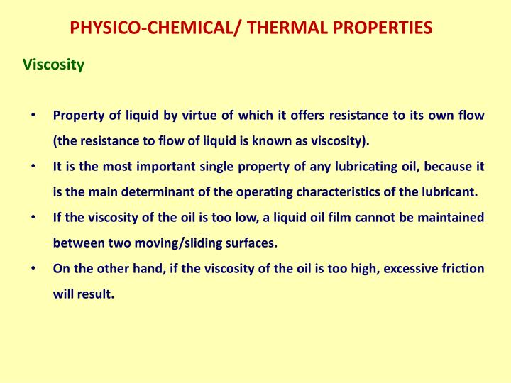 PHYSICO-CHEMICAL/ THERMAL