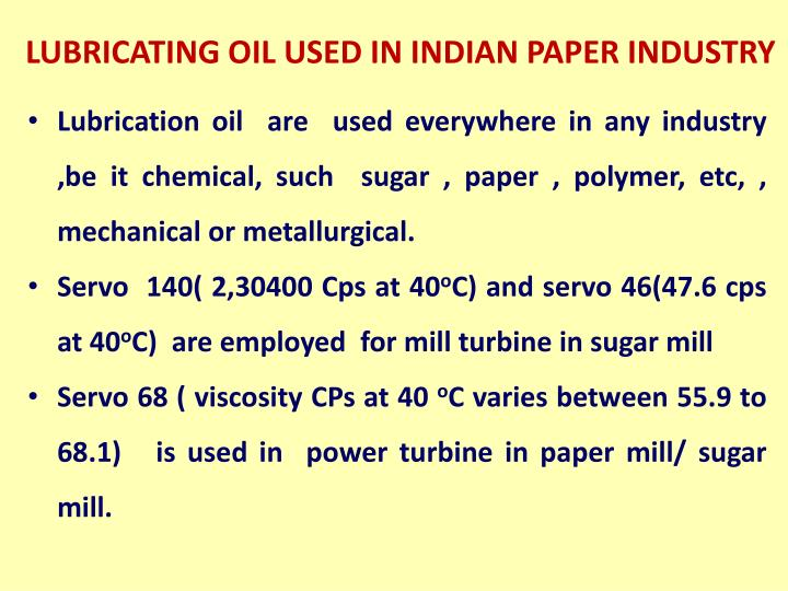 LUBRICATING OIL USED IN INDIAN PAPER