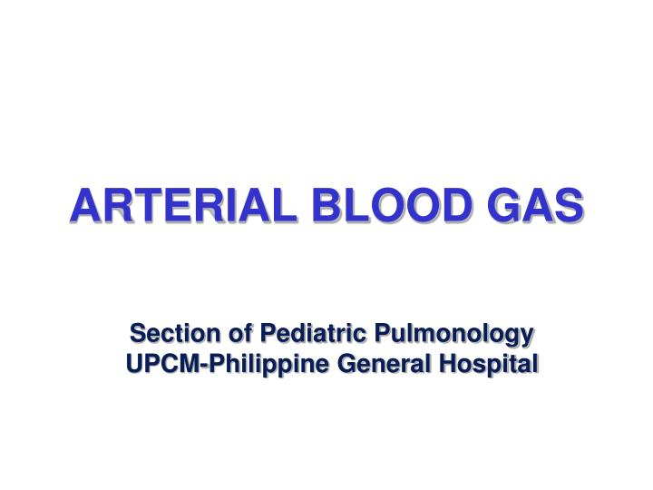 arterial blood gas n.