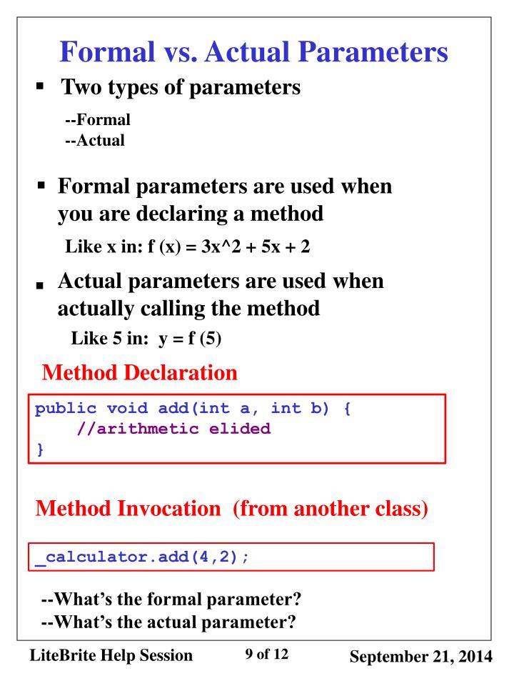 Formal vs. Actual Parameters