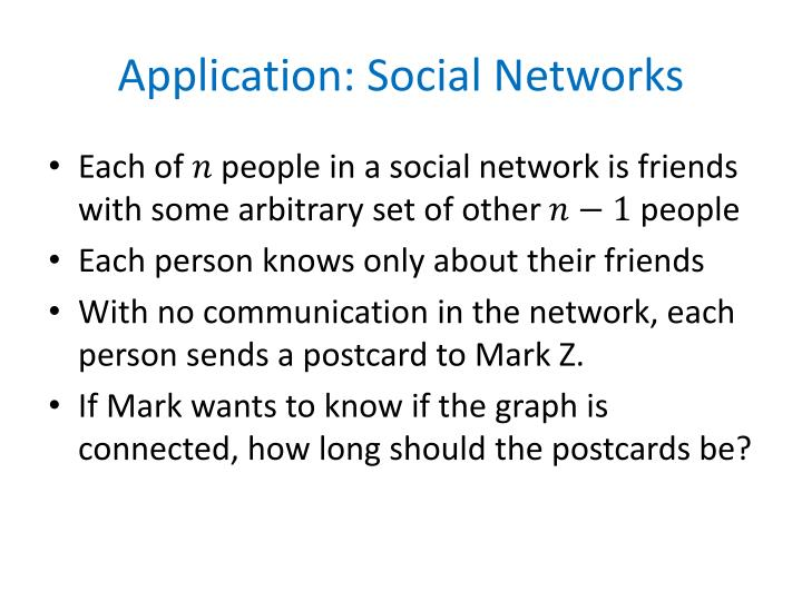 Application: Social Networks