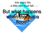 into every life a little rain must fall