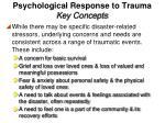 psychological response to trauma key concepts2