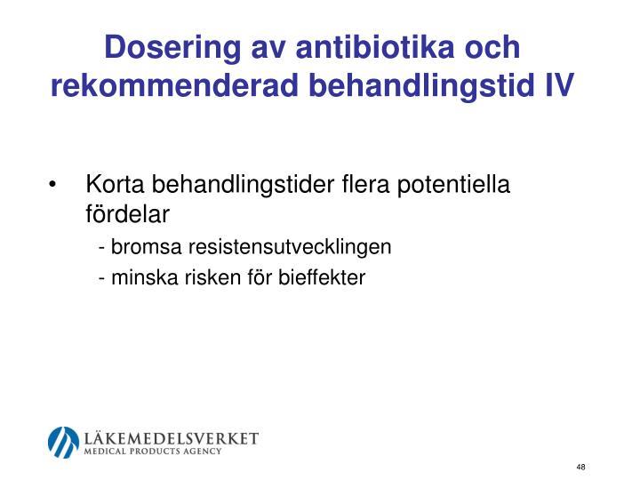 Dosering av antibiotika och rekommenderad behandlingstid IV