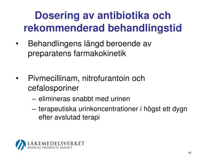 Dosering av antibiotika och rekommenderad behandlingstid
