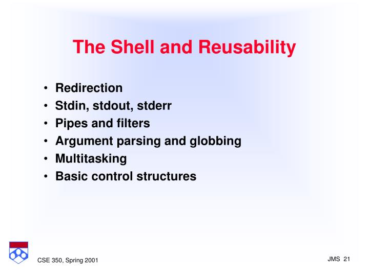 The Shell and Reusability
