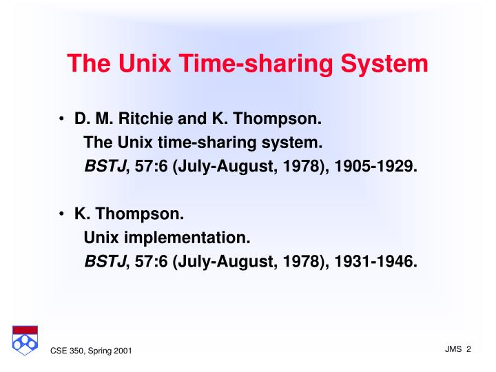 The unix time sharing system1