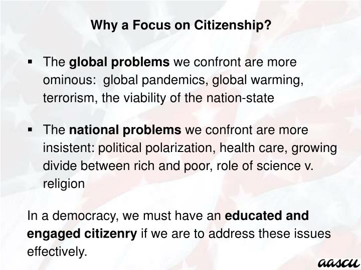 Why a Focus on Citizenship?