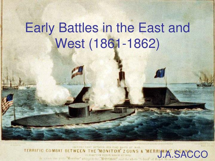 early battles in the east and west 1861 1862 n.