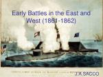 early battles in the east and west 1861 1862