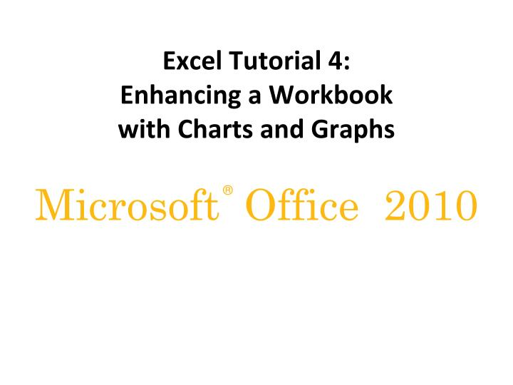 Excel tutorial 4 enhancing a workbook with charts and graphs