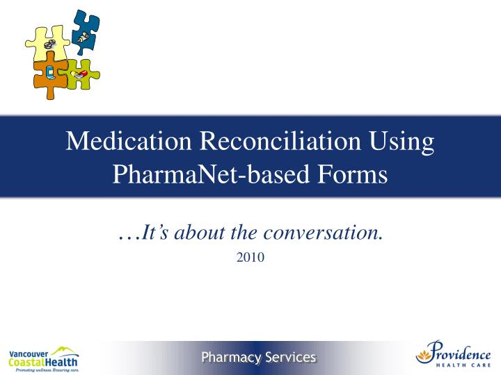 Ppt  Medication Reconciliation Using PharmanetBased Forms