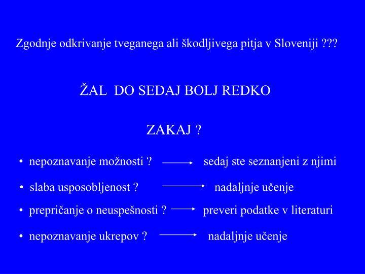 Zgodnje odkrivanje tveganega ali škodljivega pitja v Sloveniji ???