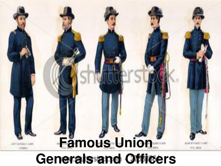 Famous Union Generals and Officers