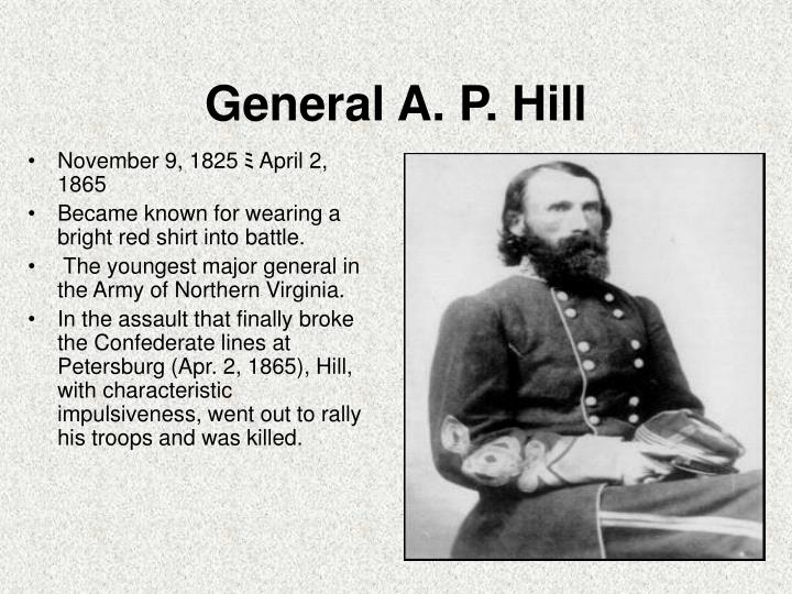 General A. P. Hill