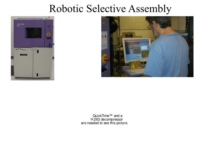Robotic Selective Assembly