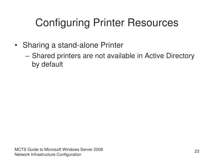Configuring Printer Resources
