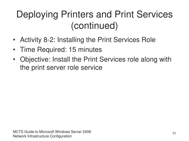 Deploying Printers and Print Services (continued)