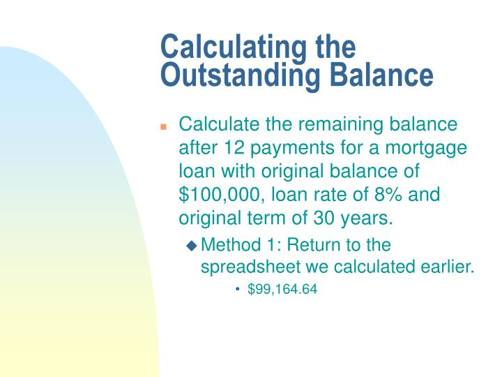 Calculating the Outstanding Balance