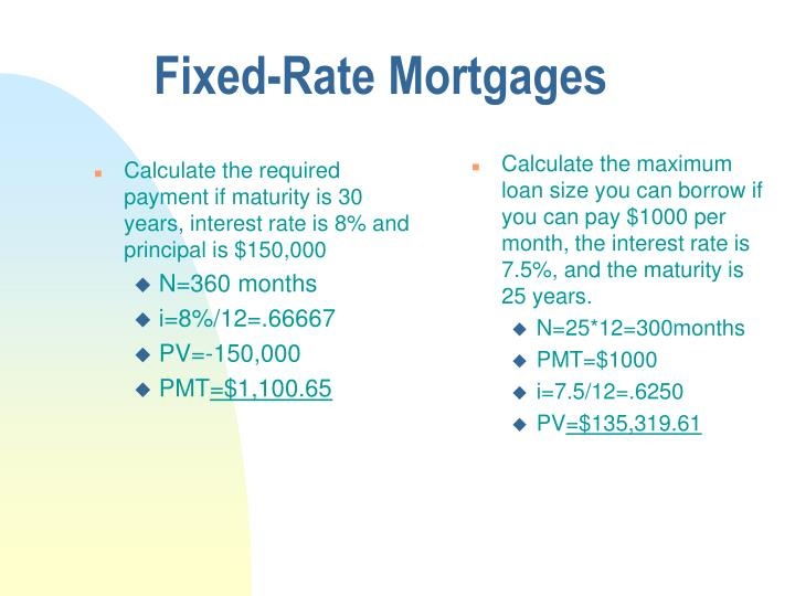 Calculate the required payment if maturity is 30 years, interest rate is 8% and principal is $150,000