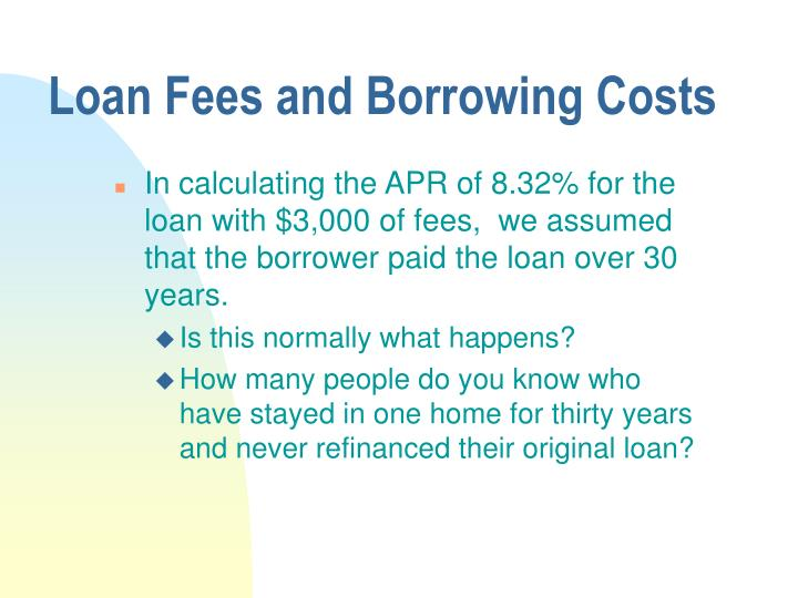 Loan Fees and Borrowing Costs