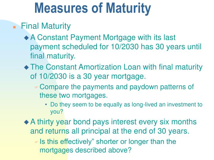 Measures of Maturity