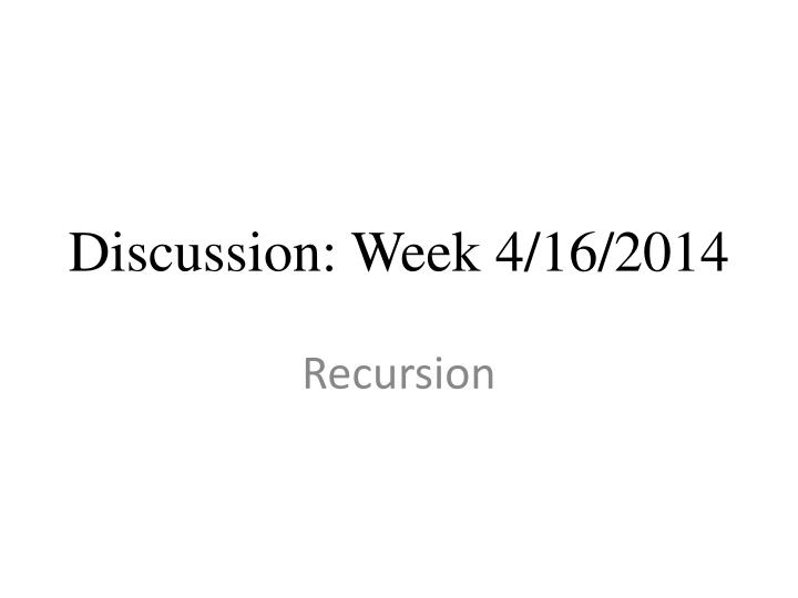 Discussion week 4 16 2014